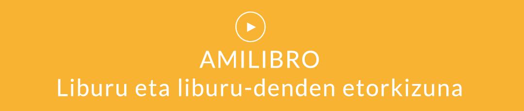 AMILIBRO Liburu eta liburu-denden etorkizuna